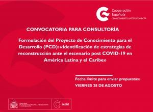 Consultoría para la formulación del Proyecto de Conocimiento para el Desarrollo (PCD) «Identificación de estrategias de reconstrucción ante el escenario post covid-19 en América Latina y el Caribe»
